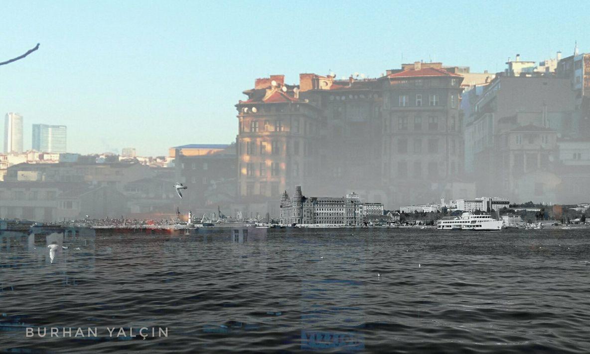 İstanbul çoktan ölmüştü... Deniz de doğmamıştı henüz...